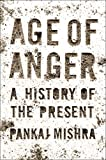 img - for Age of Anger: A History of the Present book / textbook / text book