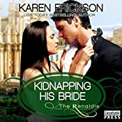 Kidnapping His Bride: The Renaldis, Book 2 | Karen Erickson