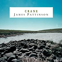 Crane Audiobook by James Pattinson Narrated by David Tarkenter