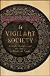 A Vigilant Society: Jewish Thought an...