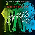 Heart of Tin, The Straw King, Ruler of Beasts: Dorothy Must Die Stories, Volume 2 Audiobook by Danielle Paige Narrated by Kirby Heyborne, Lincoln Hoppe