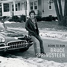 Born to Run Audiobook by Bruce Springsteen Narrated by To Be Announced