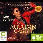 Autumn Castle | Kim Wilkins