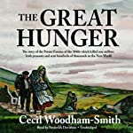 The Great Hunger: Ireland 1845-1849 | Cecil Woodham-Smith