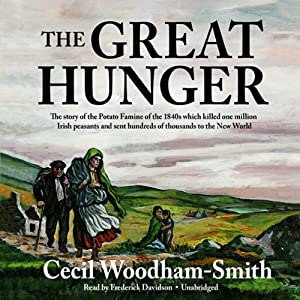 The Great Hunger: Ireland 1845-1849 | [Cecil Woodham-Smith]
