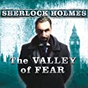 The Valley of Fear (       UNABRIDGED) by Sir Arthur Conan Doyle Narrated by John Bolen