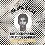Good the Bad & The Upsetters
