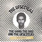 The Good; The Bad And The Upsetters [VINYL]