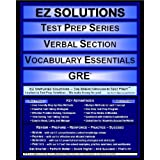 EZ Solutions - Test Prep Series - Verbal Section - Vocabulary Essentials - GRE (Ez Test Prep)
