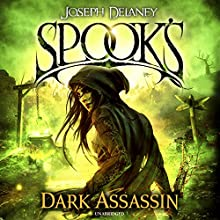 Spook's: The Dark Assassin: The Starblade Chronicles, Book 3 | Livre audio Auteur(s) : Joseph Delaney Narrateur(s) : Gabrielle Glaister, Olivia Mace, Sean Barrett, Thomas Judd