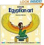 Color Egyptian Art (World Culture Col...