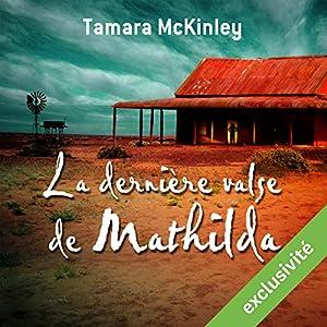 La dernière valse de Mathilda Audiobook