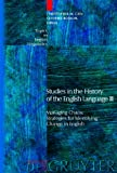 img - for Studies in the History of the English Language III: Managing Chaos: Strategies for Identifying Change in English (Topics in English Linguistics) book / textbook / text book