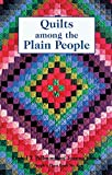 Quilts Among the Plain People (People's Place Booklet No. 4)) (0934672032) by Rachel Thomas Pellman