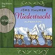 Niedertracht: Alpenkrimi | Jörg Maurer