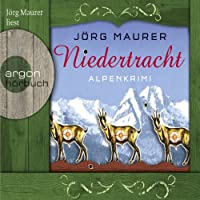 Niedertracht: Alpenkrimi Hörbuch
