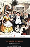 A Christmas Carol and Other Christmas Writings (Penguin Classics