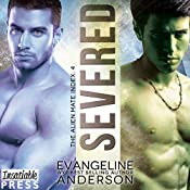 Severed: The Alien Mate Index, Book 4 | Evangeline Anderson
