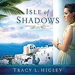 Isle of Shadows | Tracy L. Higley