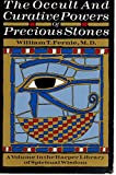 The Occult and the Curative Powers of Precious Stones