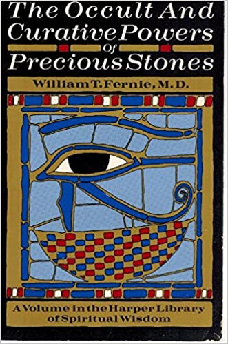 The Occult and Curative Powers of Precious Stones