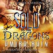 Sold to the Dragons | [Amira Rain]