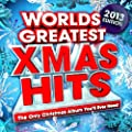 Worlds Greatest Xmas Hits 2013 - The Only Christmas Album You'll Ever Need