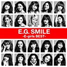 E.G. SMILE -E-girls BEST-(2CD+�X�}�v���~���[�W�b�N)
