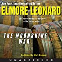 The Moonshine War (       UNABRIDGED) by Elmore Leonard Narrated by Mark Hammer
