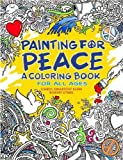 img - for Painting for Peace - A Coloring Book For All Ages book / textbook / text book