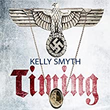 Timing Audiobook by Kelly Smyth Narrated by Keith M. Langlotz