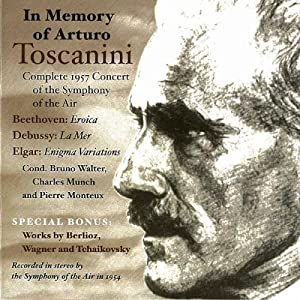 In Memory of Arturo Toscanini: 1957 Carnegie Hall Concert