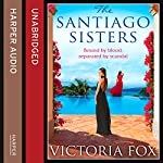 The Santiago Sisters | Victoria Fox