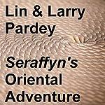 Seraffyn's Oriental Adventure | Lin Pardey,Larry Pardey