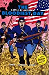 The Bloodiest Day: Battle of Antietam (Graphic History)