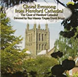 Choral Evensong from Hereford Cathedral Hereford Cathedral Choir