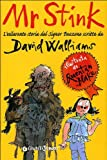 David Walliams Mr Stink. L'esilarante storia del signor Puzzone