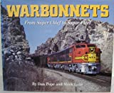 img - for Warbonnets: From Super Chief to Super Fleet book / textbook / text book