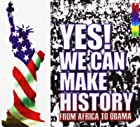 Yes ! we can make history © Amazon