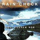 Rain Check Hörbuch von Levi Andrew Noe Gesprochen von: Levi Andrew Noe
