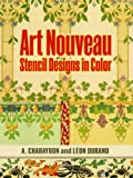 Art Nouveau Stencil Designs in Color (Dover Pictorial Archive Series)