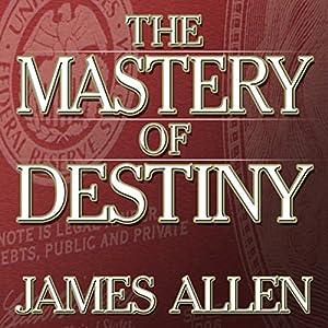 The Mastery of Destiny Audiobook