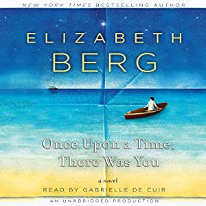 Once Upon a Time, There Was You Audiobook