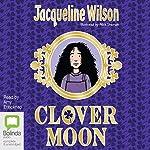 Clover Moon | Jacqueline Wilson