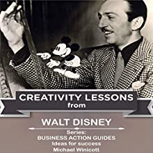 Walt Disney: Creativity Lessons Audiobook by Michael Winicott Narrated by Scott Clem