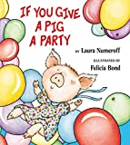 img - for If You Give a Pig a Party book / textbook / text book