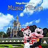 東京ディズニーランド(R) ミュージック・アルバム