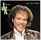 echange, troc Johnny Kemp - Just Got Paid