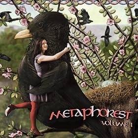 Metaphorest (Volume I)