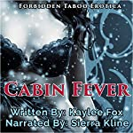 Cabin Fever   Kaylee Fox